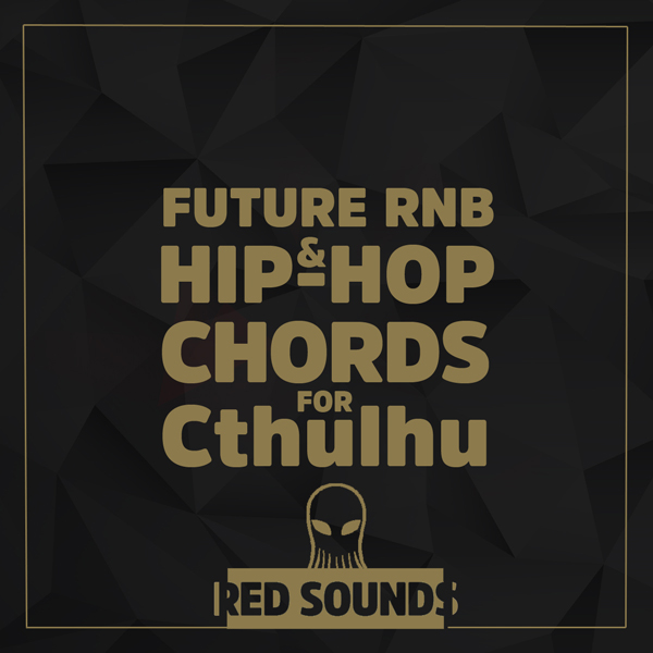 Red_Sounds_Future_RNB_&_Hip-Hop_Chords_For_Cthulhu