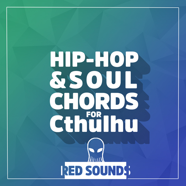 Red_Sounds_Hip-Hop_&_Soul_Chords_For_Cthulhu